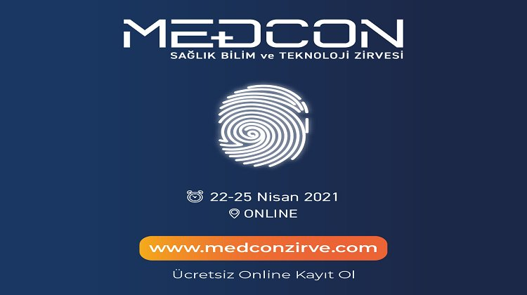 MEDCON Sağlık, Bilim ve Teknoloji Zirvesi Nisan Ayında Gerçekleşecek