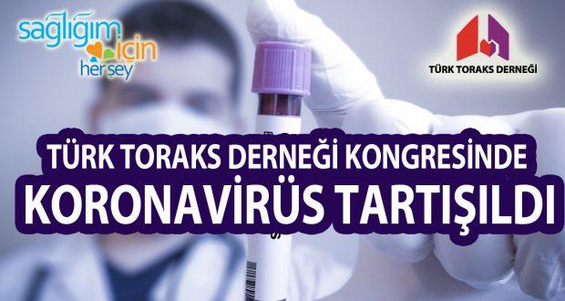Türk Toraks Derneği Kongresinde Koronavirüs Tartışıldı